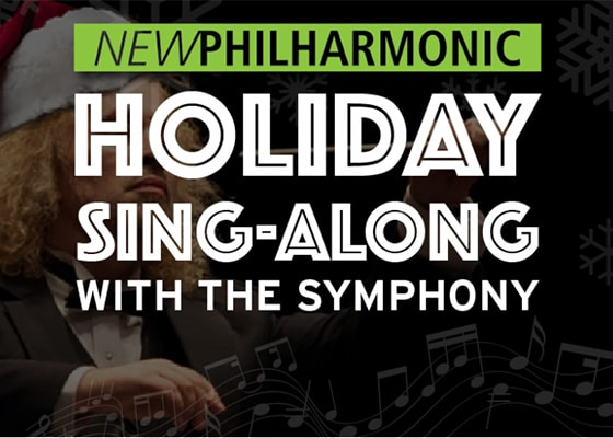 New Philharmonic Holiday Sing-Along